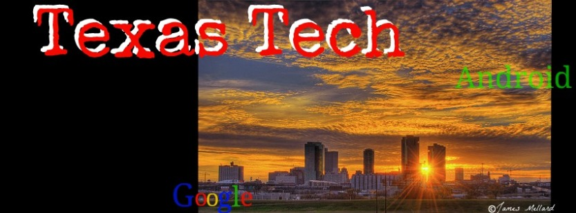 texas tech, android, google